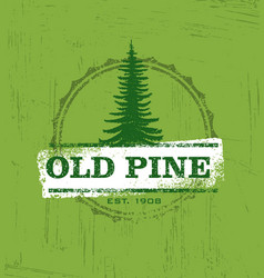 Old pine creative rustic stamps for custom vector