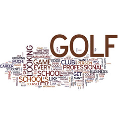 Golf schools can boost your game text background vector