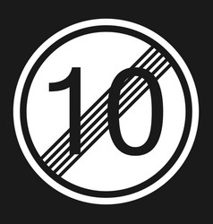 End maximum speed limit 10 sign flat icon vector