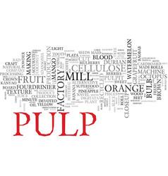 Pulp word cloud concept vector