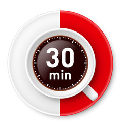 cup of coffee with time limit for break thirty vector image