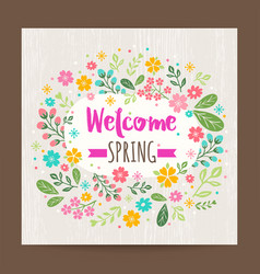 Welcome spring season floral background vector