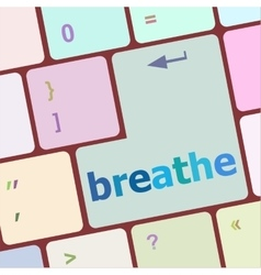 Breathe word on keyboard key vector