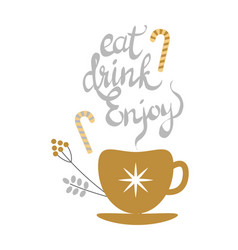 Eat drink enjoy banner with golden decorated tea vector
