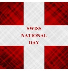 The swiss national day schweizer bundesfeier vector