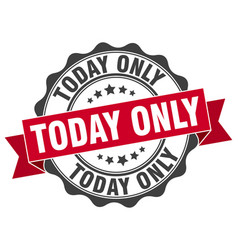 Today only stamp sign seal vector
