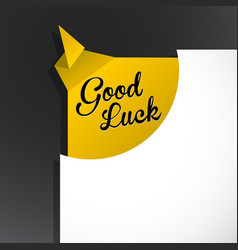 Good luck text uncovered from torn paper corner vector