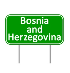 Bosnia and herzegovina road sign vector