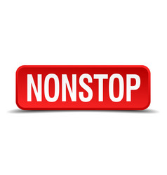 nonstop red 3d square button isolated on white vector image