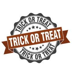 Trick or treat stamp sign seal vector