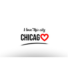 Chicago city name love heart visit tourism logo vector