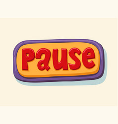 Hand drawn pause web button internet button vector