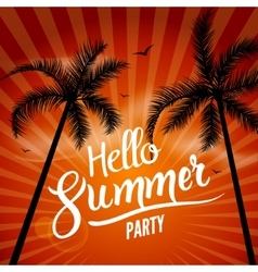 Hello Summer Beach Party Hello Summer Lettering vector image