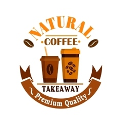 Coffee cups poster takeaway label icon vector