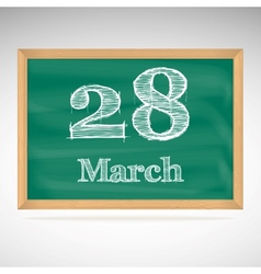 March 28 inscription in chalk on a blackboard vector