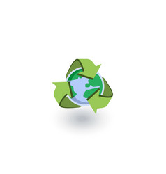 recycle arrows and earth isometric flat icon 3d vector image vector image