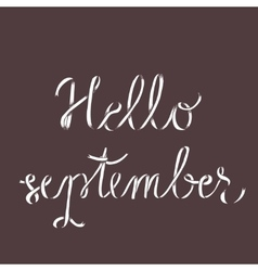 Hello september poster with lettering vector