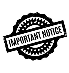 Important notice rubber stamp vector