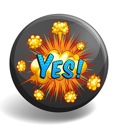 Word yes on round badge vector