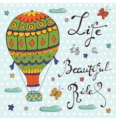 Life is a beautiful ride vector