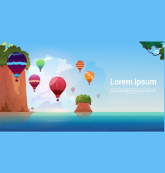 air balloons flying over summer sea landscape vector image