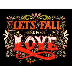 Lets fall in love inspirational valentines quote vector