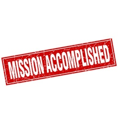 Mission accomplished red square grunge stamp on vector
