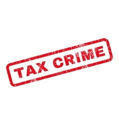 Tax crime rubber stamp vector