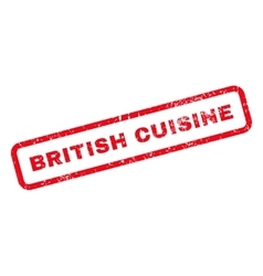 British Cuisine Text Rubber Stamp vector image vector image