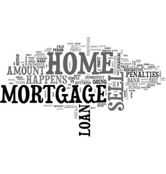 what happens to my mortgage when i sell my home vector image vector image