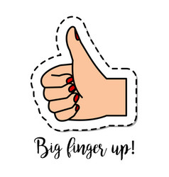 Fashion patch element big finger up vector