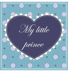 My little prince card vector