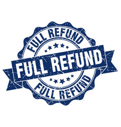 Full refund stamp sign seal vector