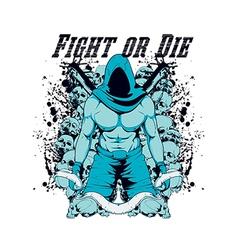 Fight or die vector