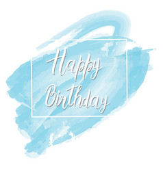 Postcard with the inscription happy birthday on a vector