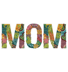 Word mom decorative zentangle object vector