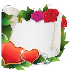 Hearts flowers and parchment vector