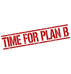 time for plan b stamp vector image