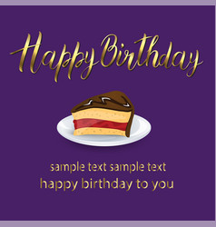 Happy birthday lettering card with cake and gold vector