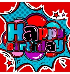 Birthday card in style comic book and balloons vector image vector image