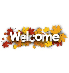 Welcome banner with maple leaves vector