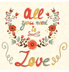 All you need is love concept card vector image