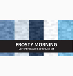 Brick pattern set frosty morning seamless vector