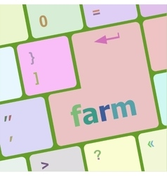 Farm button on computer pc keyboard key vector