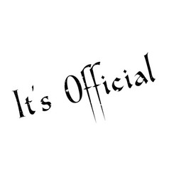 it s official rubber stamp vector image vector image