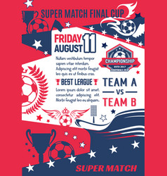 Soccer game final match poster template vector
