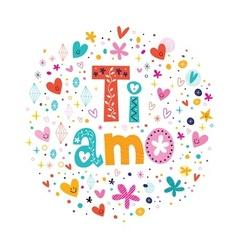 Ti amo I love you in Italian hand lettering vector image