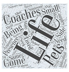 Life coaches come in small packages word cloud vector