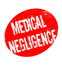medical negligence rubber stamp vector image vector image