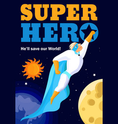 Superhero in outer space poster vector